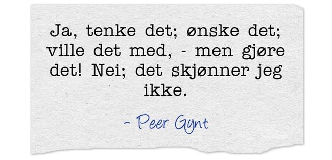 Sitat fra Peer Gynt av Henrik Ibsen